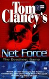 The Deadliest Game (Tom Clancy's Net Force Explorers, #2)