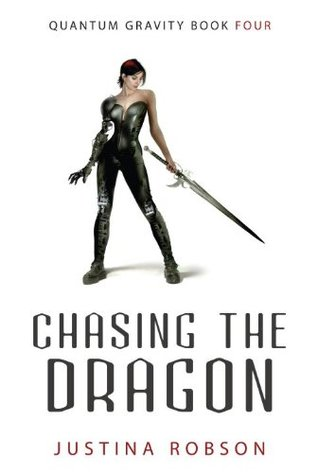 Chasing the Dragon by Justina Robson