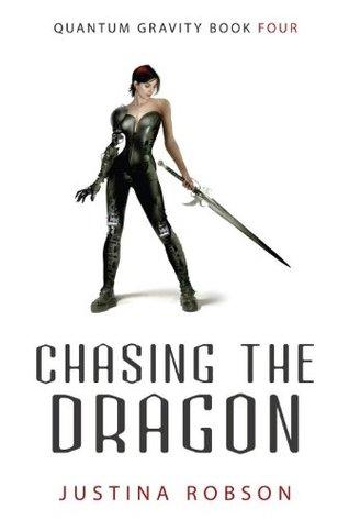 Chasing the Dragon (Quantum Gravity #4)