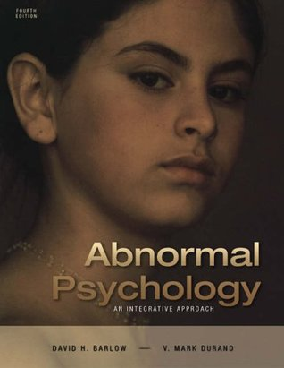 Abnormal Psychology: An Integrative Approach [with CD-ROM and InfoTrac]