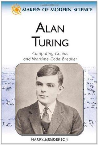 Alan Turing: Computing Genius and Wartime Code Breaker