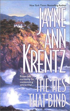 The Ties That Bind by Jayne Ann Krentz