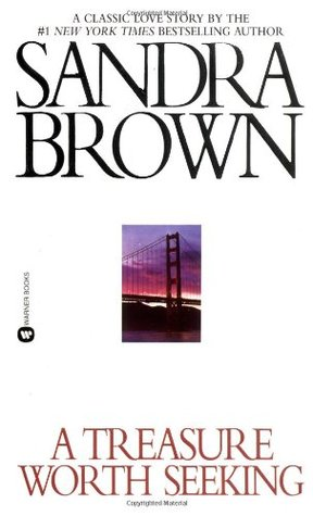 A Treasure Worth Seeking by Sandra Brown