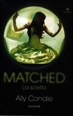Matched, La scelta (Matched #1)