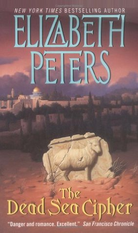 The Dead Sea Cipher by Elizabeth Peters