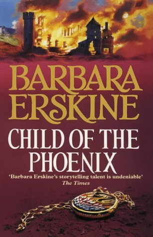 Child of the Phoenix by Barbara Erskine