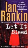 Let It Bleed by Ian Rankin
