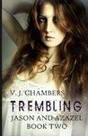 Trembling by V.J. Chambers