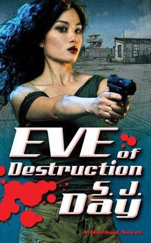 Eve of Destruction by S.J. Day
