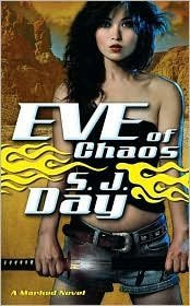 Eve of Chaos by S.J. Day