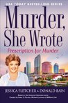 Prescription For Murder (Murder, She Wrote, #39)
