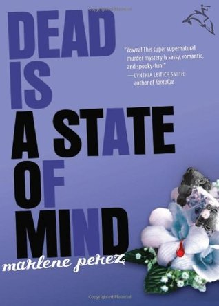 Dead Is a State of Mind (Dead Is, #2)