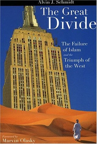Great Divide: Failure of Islam and Triumph of the West