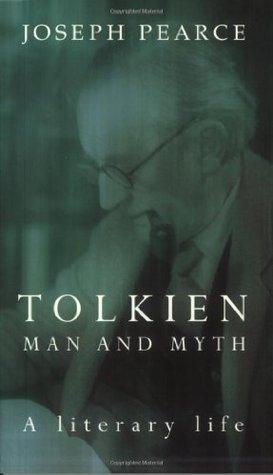 Tolkien: Man and Myth, a Literary Life