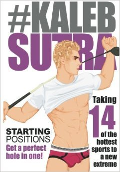 Kaleb Sutra Starting Positions: Full Color Edition