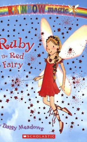 Ruby the Red Fairy (Rainbow Magic, #1)