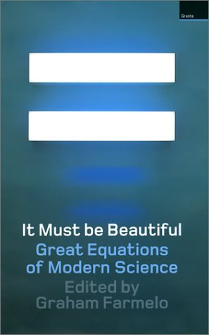 Ebook It Must Be Beautiful: Great Equations of Modern Science by Graham Farmelo TXT!