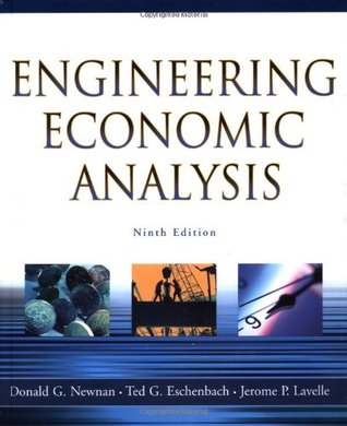Engineering Economic Analysis: CD-ROM Included Containing Interactive Tutorials, Excel(r) Spreadsheets & Interest Tables