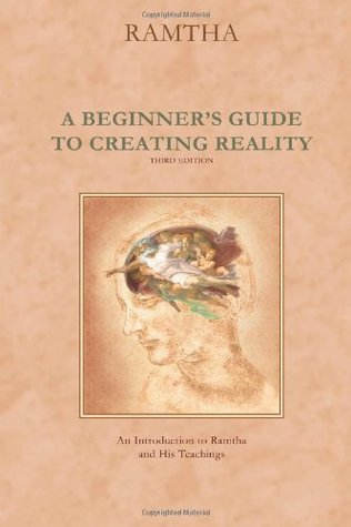 A Beginner's Guide to Creating Reality