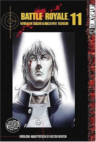 Battle Royale, Vol. 11 by Koushun Takami