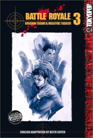 Battle Royale, Vol. 03 by Koushun Takami