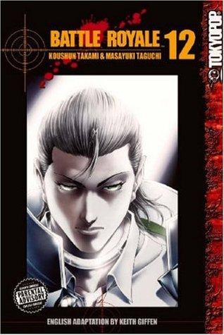 Battle Royale, Vol. 12 (Battle Royale, #12)