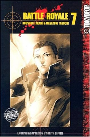 Battle Royale, Vol. 07 (Battle Royale, #7)