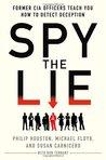 Spy the Lie by Philip Houston