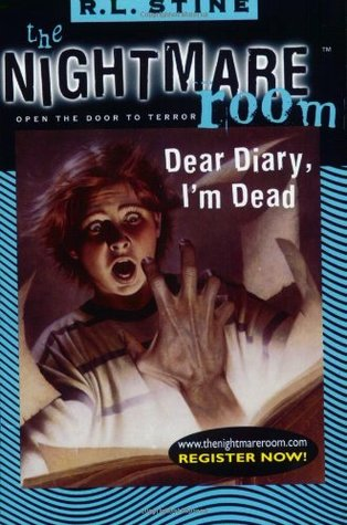 Dear Diary, I'm Dead (The Nightmare Room, #5)