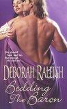 Bedding the Baron (Illegitimate Bachelor, #1)