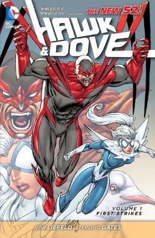 Hawk & Dove, Volume 1: First Strikes