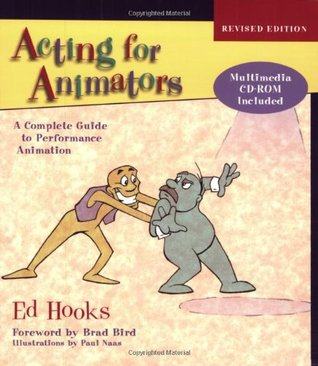 Acting for Animators, Revised Edition by Ed Hooks