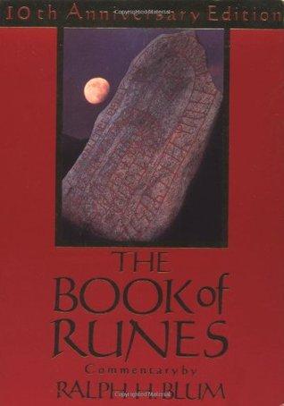 The Book of Runes by Ralph H. Blum