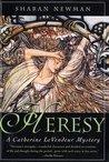 Heresy (Catherine LeVendeur, #8)