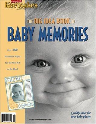 Baby Memories: The Big Idea Book