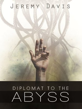Diplomat to the Abyss