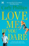 Love Me If You Dare (Bachelor Blogs, #2)