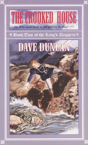 The Crooked House by Dave Duncan