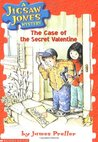 The Case of the Secret Valentine (Jigsaw Jones, #3)
