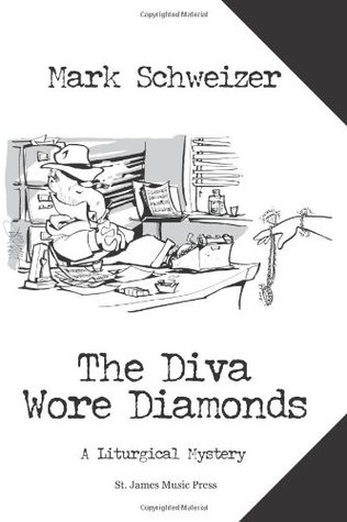 The Diva Wore Diamonds by Mark Schweizer