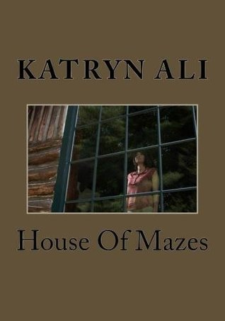 HOUSE OF MAZES (The Chilling Spine Series)