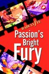 Passion's Bright Fury by Radclyffe