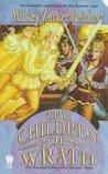 The Children of Wrath (Renshai Chronicles, #3)