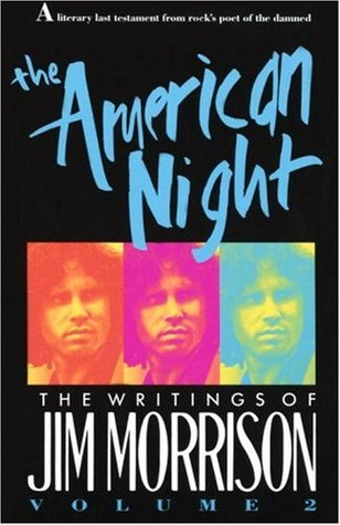The American Night: The Lost Writings, Vol. 2