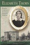 Elizabeth Thorn by Susan M. Boardman