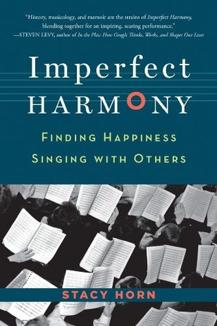 Imperfect Harmony: Finding Happiness Singing with Others