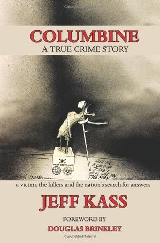 Columbine: A True Crime Story EPUB