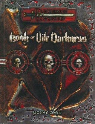 Book of Vile Darkness: Dungeons & Dragons Accessory