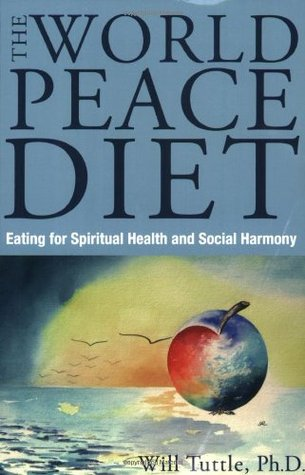 The World Peace Diet by Will Tuttle