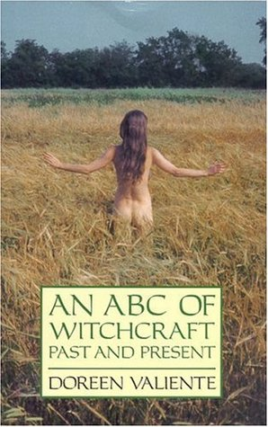 An ABC of Witchcraft: Past and Present